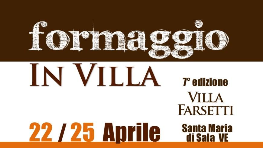 SiGi a Formaggio in Villa 22-25 Aprile 2017